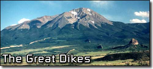 The Great Dikes of the Spanish Peaks and Silver Mountain area